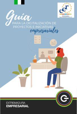 Guía para la Digitalización de Proyectos e Iniciativas Empresariales
